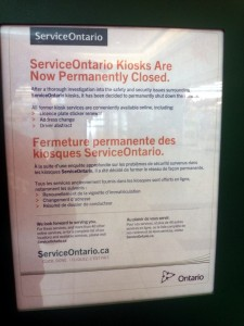 "ServiceOntario kiosk ""Permanently Closed"" notice"