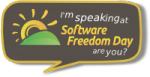I'm speaking at Software Freedom Day, are you?